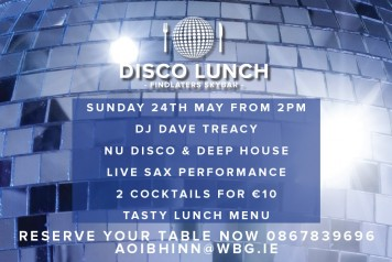 Disco Lunch Findlaters